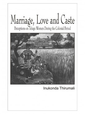 Marriage Love and Caste