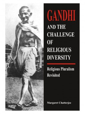 Gandhi and the Challenge of Religious Diversity