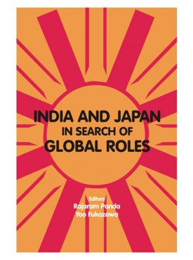 India and Japan in Search of Global Roles