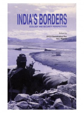 India Borders : Ecology and Security Perspectives