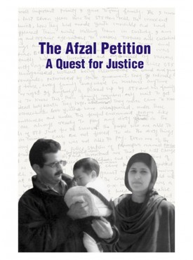 The Afzal Petition : A Quest for Justice