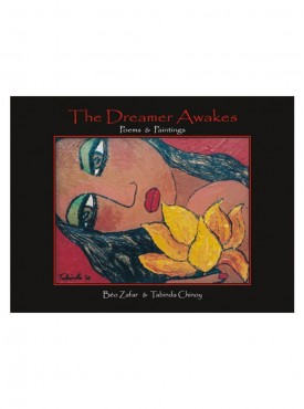 The Dreamer Awakes : Poems & Paintings